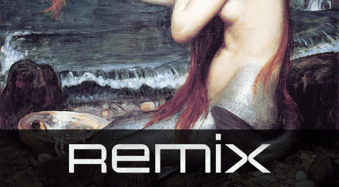 The Mermaid's Reverie: Fragile X Remix