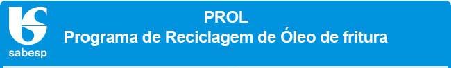 PROL - Programa de Reciclagem de Óleo de fritura