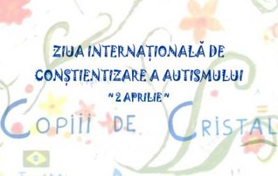 Ziua Internationala de Constientizare a Autismului