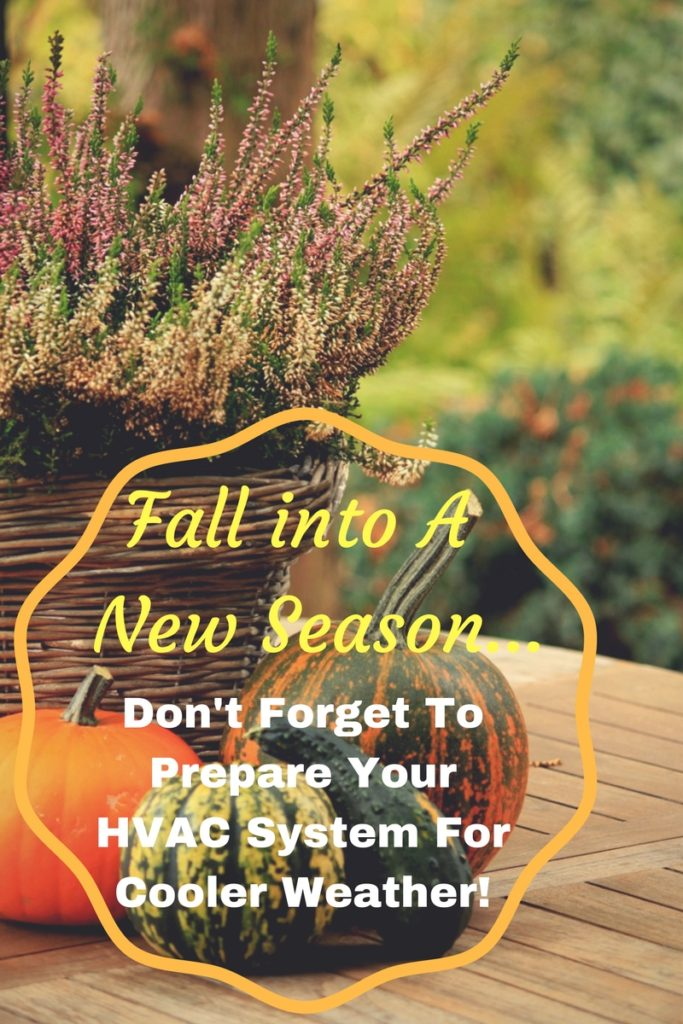 Prepare your HVAC for cooler Days to come!