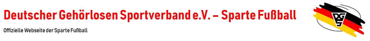 Deutscher Gehörlosen Sportverband e.V. – Sparte Fußball