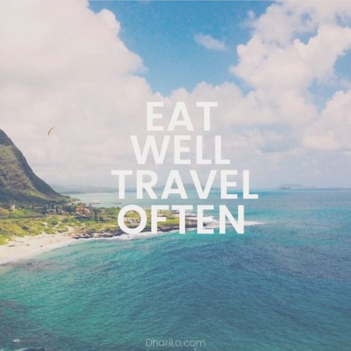 DhariLo Eat Well Travel Often