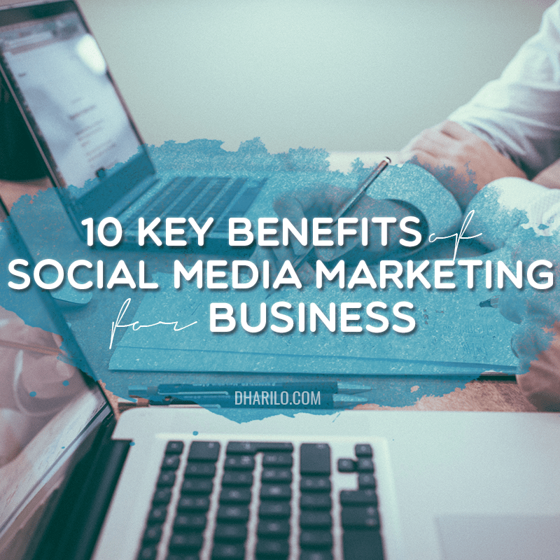 DhariLo Benefits of Social Media Marketing for Business