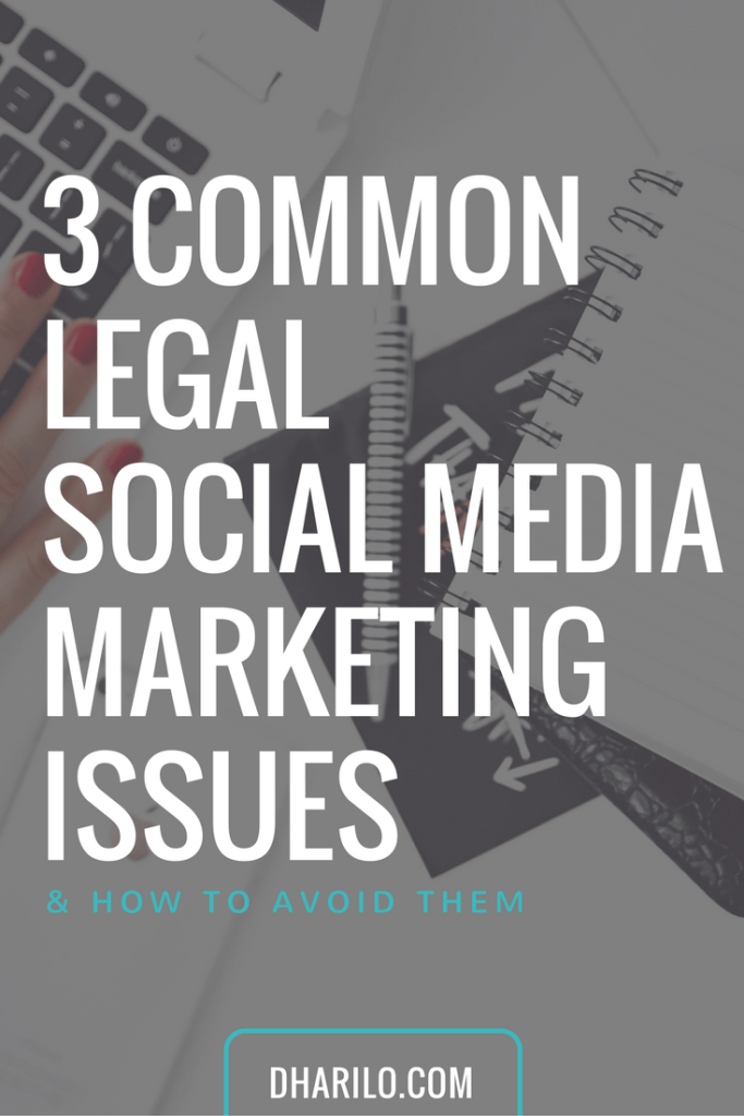 Don't let your next #socialmedia post get you into a lawsuit! Here are 3 of the most common legal social media marketing issues and how to avoid them