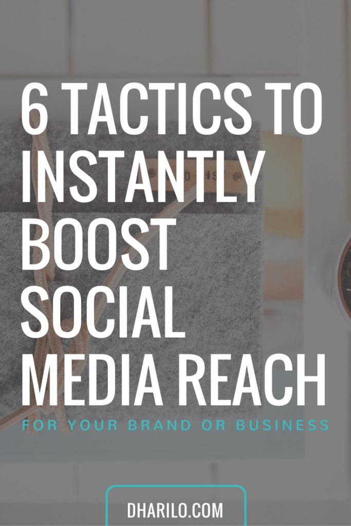 Learn 6 tactics to instantly get a boost in #socialmedia reach for your business!