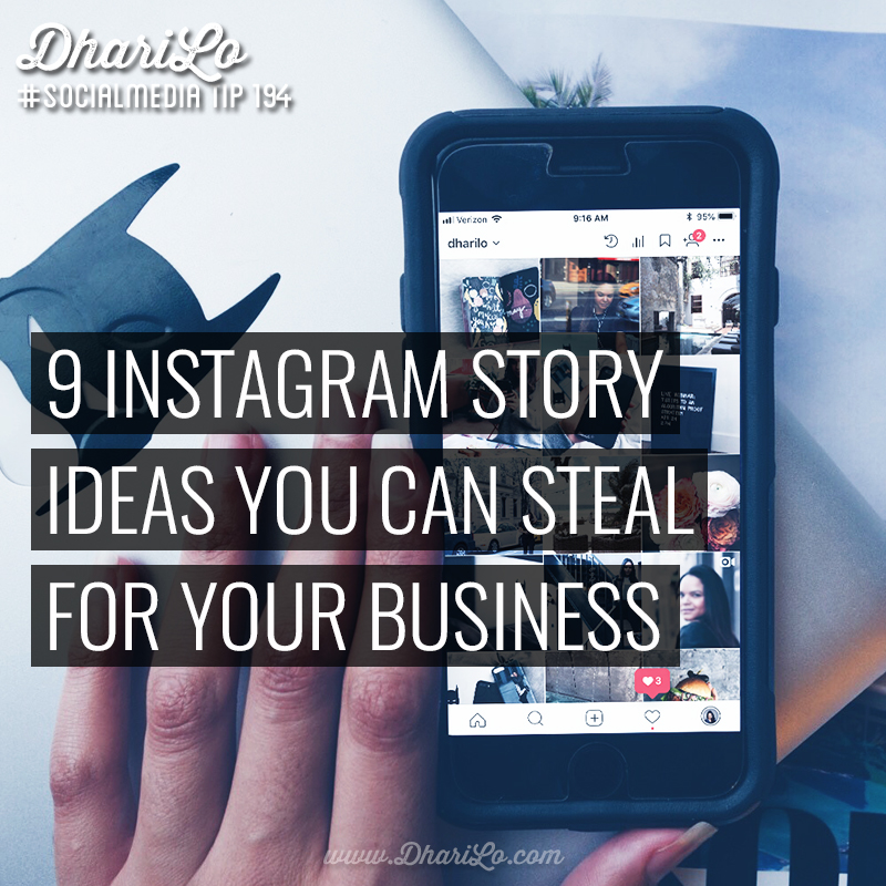 Image for 9 Instagram Story Ideas For Your Business - DhariLo #SocialMedia