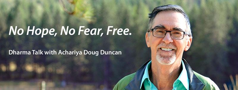 No Hope No Fear Free Calgary Dharma Meditation Teacher