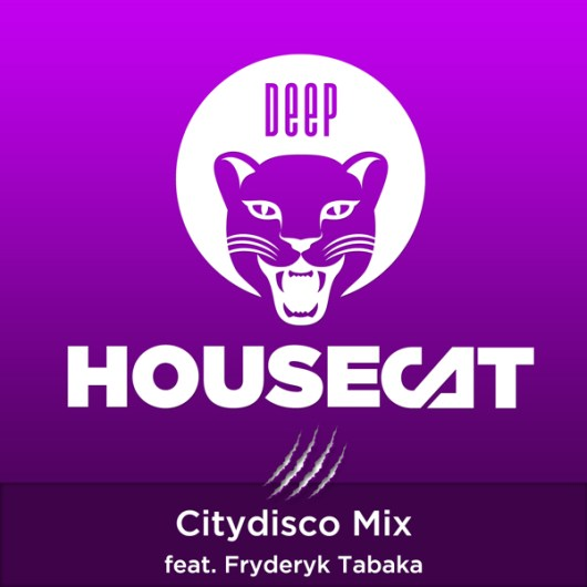 Deep House Cat Show - Citydisco Mix - feat. Fryderyk Tabaka