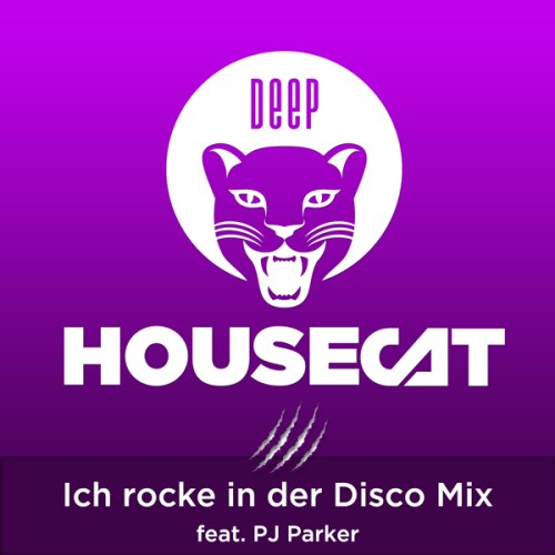 Deep House Cat Show - Ich rocke in der Disco Mix - feat. PJ Parker