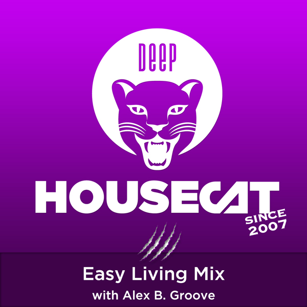 Easy Living Mix - with Alex B. Groove