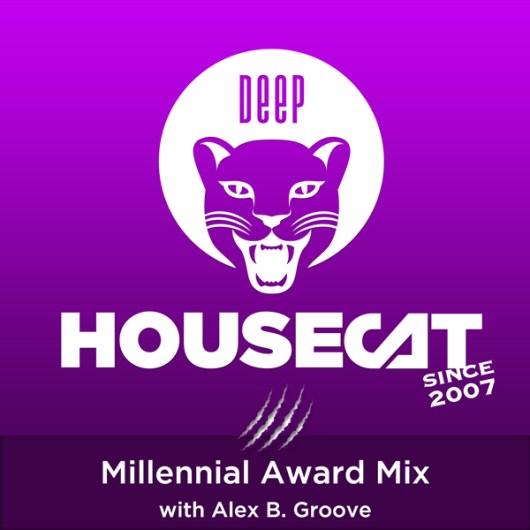 Millennial Award Mix - with Alex B. Groove