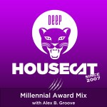 Millennial Award Mix - with Alex B. Groove