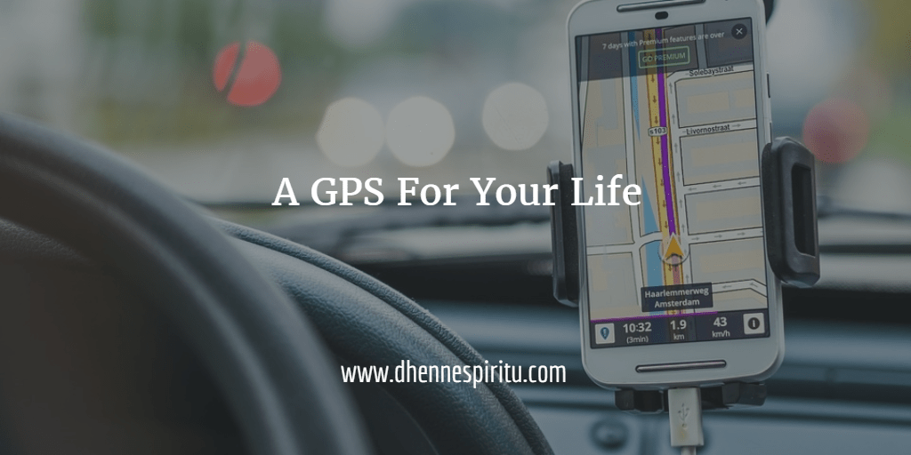 You Need GPS for Your Life