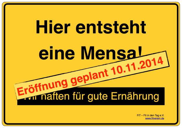Baustellenschild Mensa