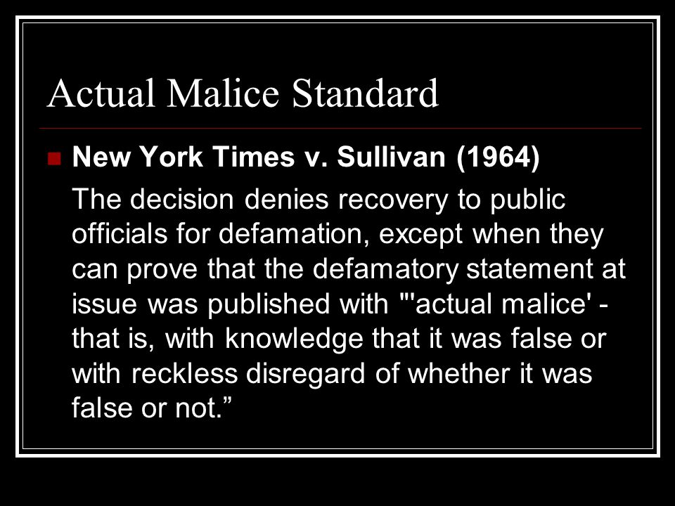 What Is Actual Malice In Defamation Laws
