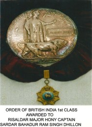 Order of British India 1st Class, Awarded to Risaldar Major and Hony Captain Sardar Bahader Ram Singh Dhillon