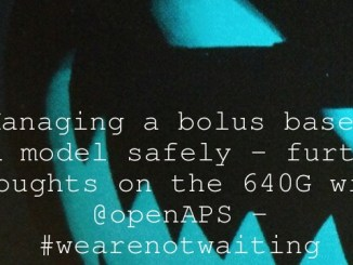 Managing a bolus based TBR model safely – further thoughts on the 640G with @openAPS – #wearenotwaiting