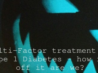 Multi-Factor treatment of Type 1 Diabetes – how far off it are we?