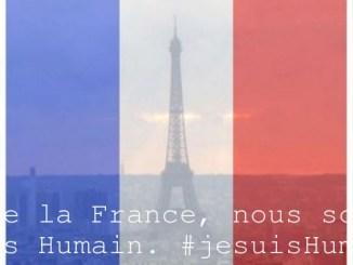Vive la France, nous somme tous Humain. #jesuisHumain