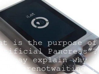 "What is the purpose of an ""Artificial Pancreas""? It may explain why #wearenotwaiting !"