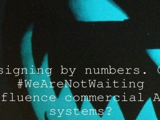 Designing by numbers. Can #WeAreNotWaiting influence commercial APS systems?