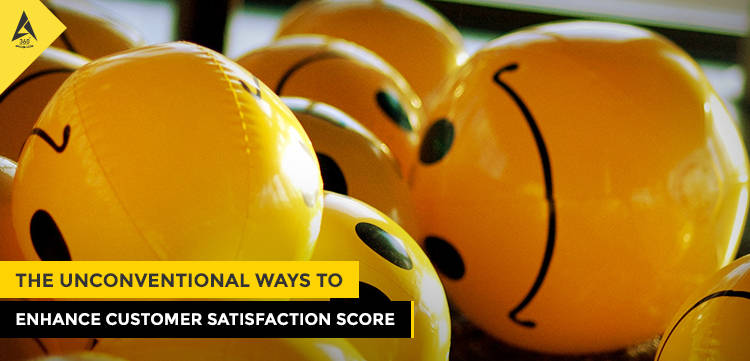 The Unconventional Ways to Enhance Customer Satisfaction Score