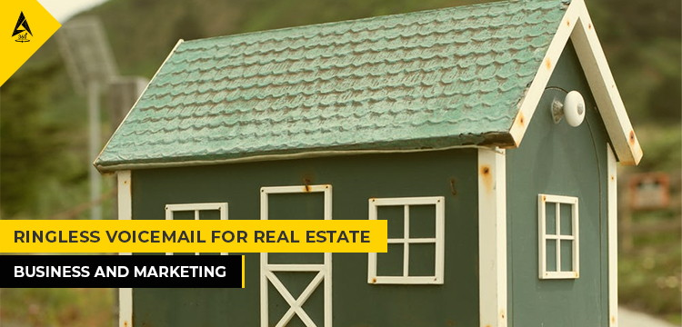 Ringless Voicemail for real estate business and marketing