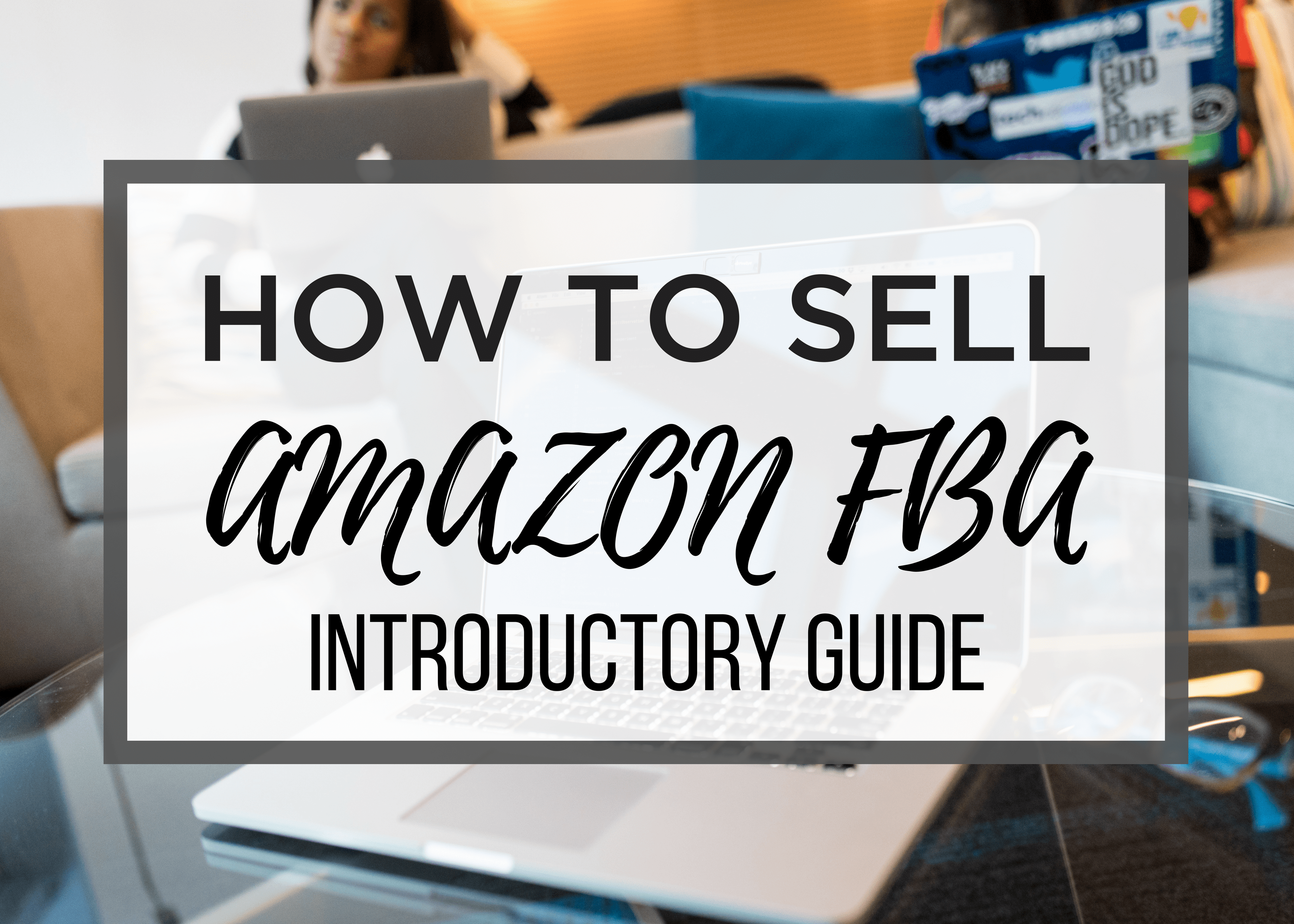 How-to-Sell-On-Amazon-FBA