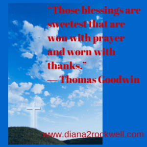 """""""Those blessings are sweetest that are"""