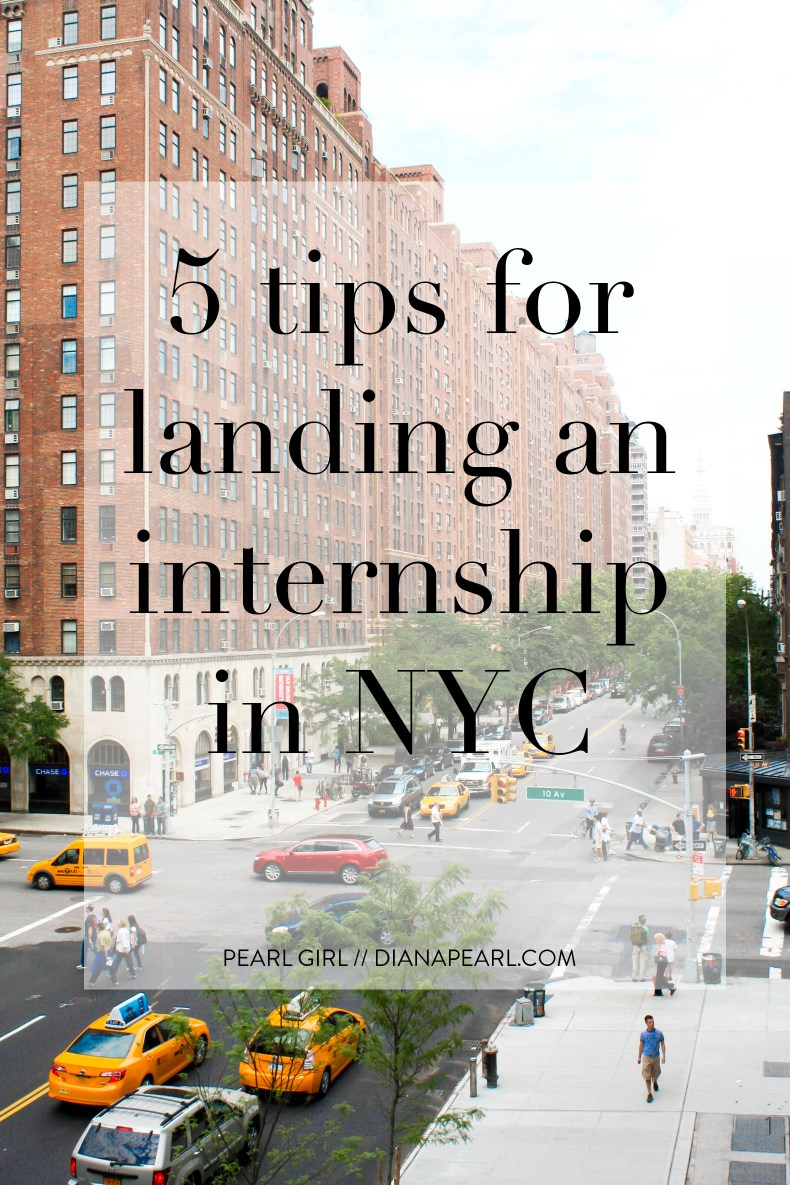 How to Get an Internship in New York City // Pearl Girl