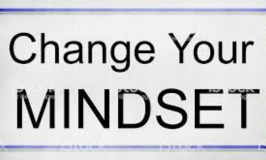 Positivity 101: Sign saying : Change Your Mindset