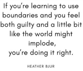 Boundaries 101: Image saying boundaries lead to guilt.