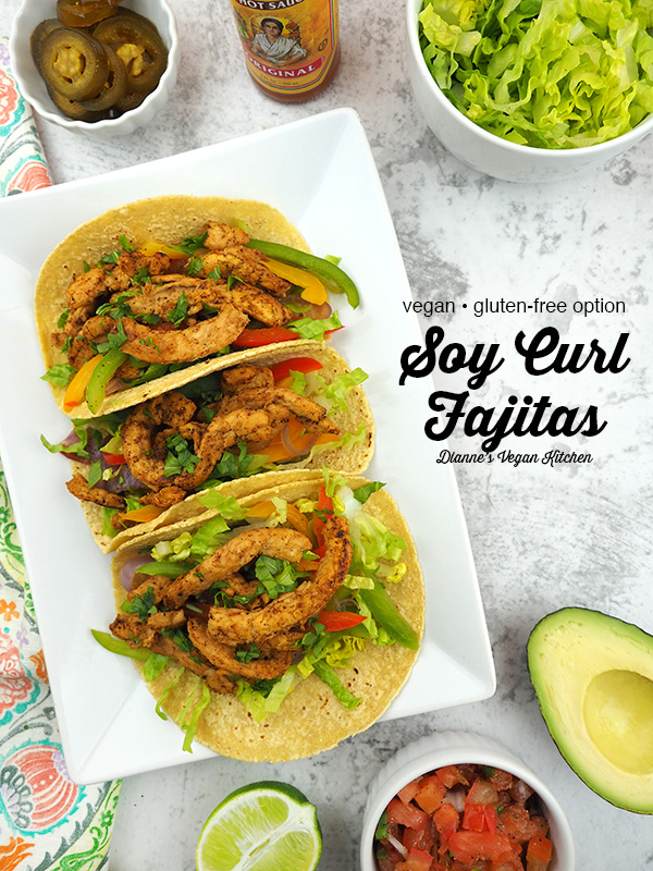 soy curl fajitas overhead with bowls of ingredients and text