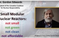 Small Modular Nuclear Reactors – Not Clean, Not Small, Not Green, Not Affordable
