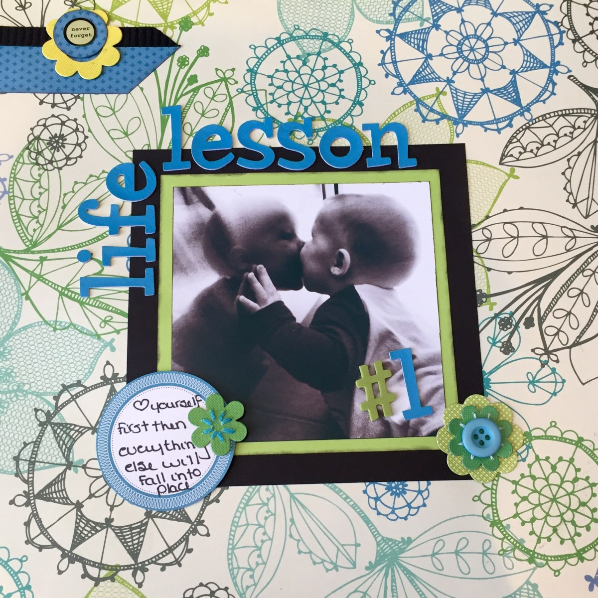 Life Lessons in a Scrapbook - Lesson #1