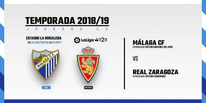 Málaga-Zaragoza, viernes 24 de mayo a las 21:00 horas