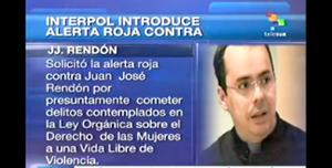 Alerta roja de Interpol contra Juan José Rendón