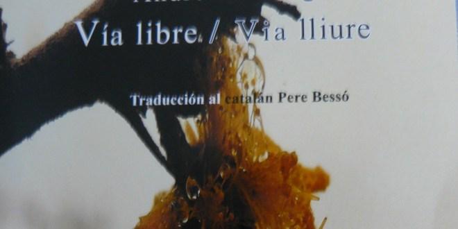 Vía libre / Via lliure André Cruchaga Traducción al catalán Pere Bessó