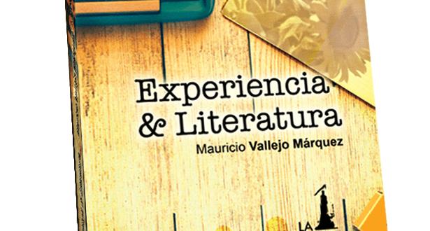 Un vistazo al libro  Experiencia & Literatura