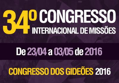 34ª edição do Congresso dos Gideões Missionários