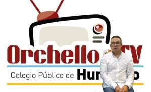 """El Colegio Pùblico de Hurchillo pone en marcha la Televisión Escolar """"Orchello TV"""""""