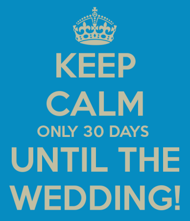 keep-calm-only-30-days-until-the-wedding