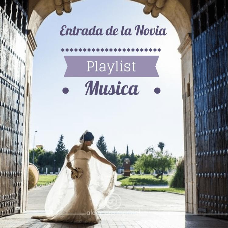 canciones para la entrada de novia