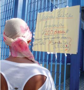 Até a campanha, dose é recomendada a quem vai viajar a áreas de risco/Aline Melo especial para o DR