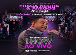 Raça Negra anuncia que fará show online no Dia de Tiradentes