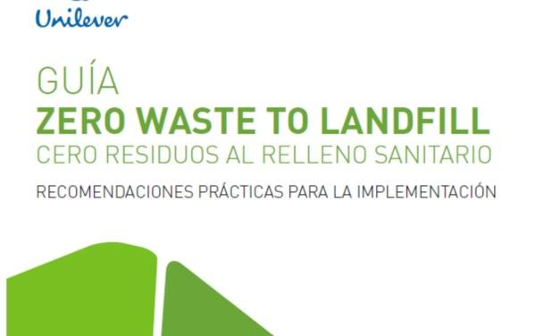 Unilever lanza Guía Zero Waste to Landfill: Cero Residuos a Relleno Sanitario