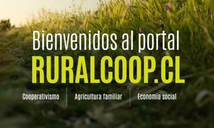 Lanzan RURALCOOP.CL la plataforma para el cooperativismo rural en Chile