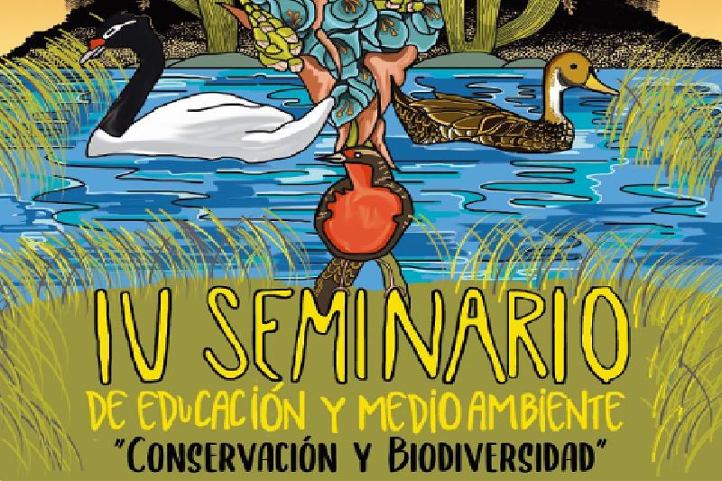 """IV Seminario de Educación y Medioambiente """"Conservación y biodiversidad"""""""