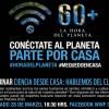 Hora del Planeta: Expertos se conectarán desde casa para compartir su visión sobre el cambio climático