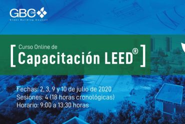Chile GBC impartirá Curso Online de Capacitación LEED®, la certificación más utilizada en el mundo